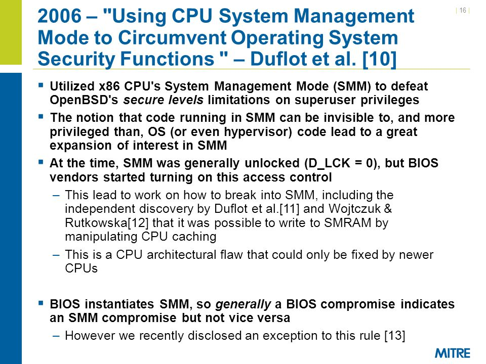2006 – Using CPU System Management Mode to Circumvent Operating System Security Functions – Duflot et al. [10]